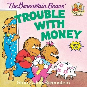 The Berenstain Bear's Trouble With Money